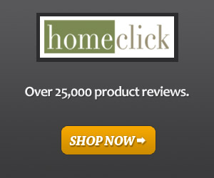 HomeClick: Over 25,000 product reviews.