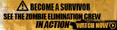 Become a Survivor - See the Zombie Elimination Crew in Action!