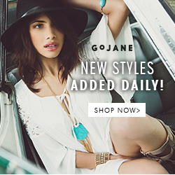 New Styles Added Daily at GoJane.com!