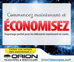 Soldes au Centre Orion Telescopes France