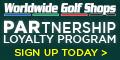 Worldwide Golf Shops - PARtership Loyalty Program. Earn Points for Shopping!