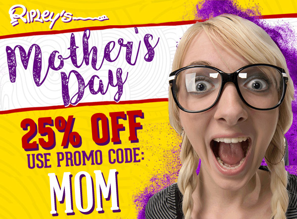 Mother's Day at Ripley's