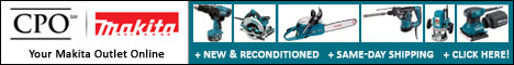 New and Reconditioned Makita Tools @ CPO