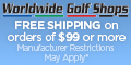 Worldwide Golf - Free Shipping on Orders of $99 or More