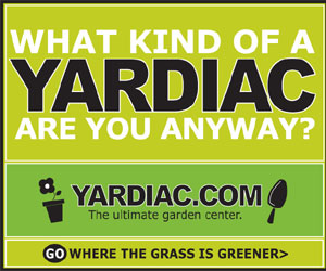 Click Here to Learn What Kind of Yardiac Are You?