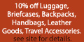 10% off all full priced Luggage and Briefs