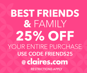 Get 25% Off at Claire's Best Friends & Family Event
