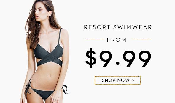 From $9.99 Resort Swimwear - Free Shipping World Wide
