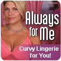 Always For Me Plus size Lingerie