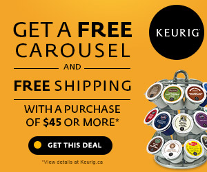 Get a FREE Carousel and FREE Shipping with a purchase of $45 or more. Only at Keurig.ca