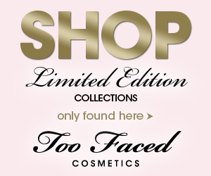 Limited-Edition Too Faced Collections