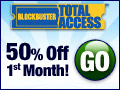 50% Off First Month at Blockbuster