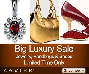 Zavier Big Luxury Sale - Jewelry, Handbags & Shoes