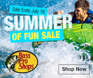 Bass Pro Shops - Summer of Fun Sale!