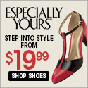Shoes starting at $19.99 at Especially Yours