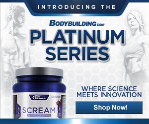 Bodybuilding.com Platinum Series Scream 300x250