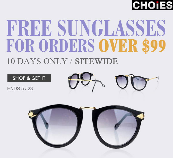 Free Sunglasses from Choies for Orders Over $99