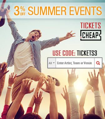 Summer Events Coupon 3% OFF coupon TICKETS3 at Tickets.Cheap