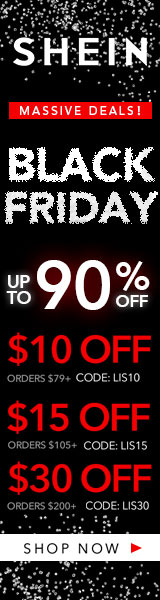160x600 MASSIVE Black Friday Deals! Enjoy $30 off orders $200+ with coupon code LIS30 at SheIn.com! Ends 11/26