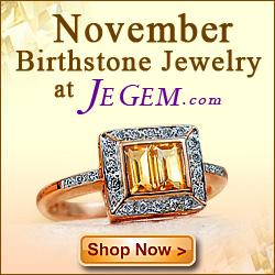 JeGem.com ~ Shop November Birthstones