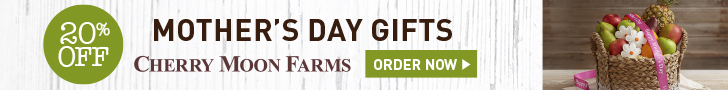 20% off Mother's Day Treats & Gift Baskets at Cherry Moon Farms (min $39) - 728x90