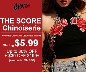 THE SCORE Chinoiserie Deal= Starting $5.99 + Up to 80% OFF + $30 OFF $199+
