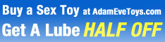 Buy a Sex Toy Get Lube Half Off