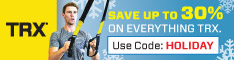 Save up to 30% on Everything TRX.