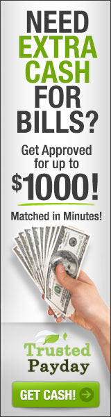 TrustedPayday.com: Need Extra Cash for Bills? Get Approved for up to $1000 as soon as Today!