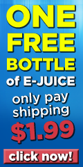 One Free Bottle of E-Juice. Just pay $1.99 shipping.