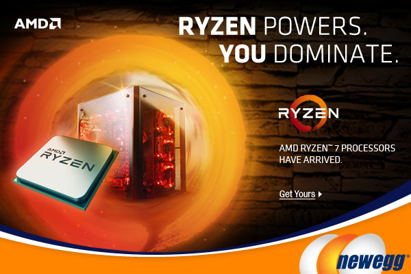 RYZEN POWERS. YOU DOMINATE. Get Your AMD Ryzen CPU Processor, Available Now at Newegg.ca
