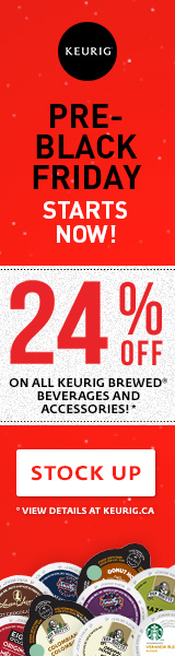 Pre-Black Friday. SAVE 24% on all Keurig Brewed beverages and accessories!