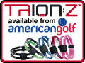 TrionZ available at American Golf