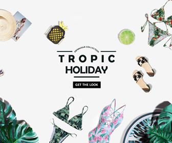TROPIC HOLIDAY//SWIMWEAR COLLECTION//
