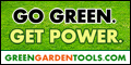 Go Green and SAVE at GreenGardenTools.com