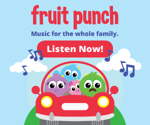 fruit punch - Fun, safe and affordable streaming music for the whole family!