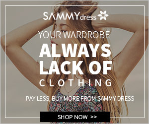 Your wardrobe always lack of clothing. SAMMYDRESS is your right choice.