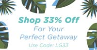 he perfect getaway sale! 33% off already reduced prices plus free shipping