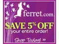 5% off any size order at ferret.com