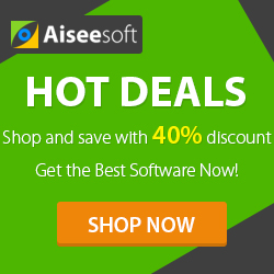 Software Deals - Shop and Save 40% on all Aiseesoft Products!