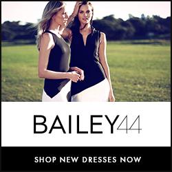 BAILEY44 Shop New Dresses Now