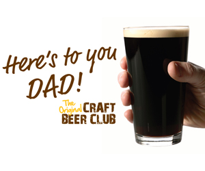 Give Dad Craft Beer Club for Father's Day!