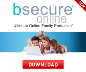 Protect Your Family Online Now with Bsecure