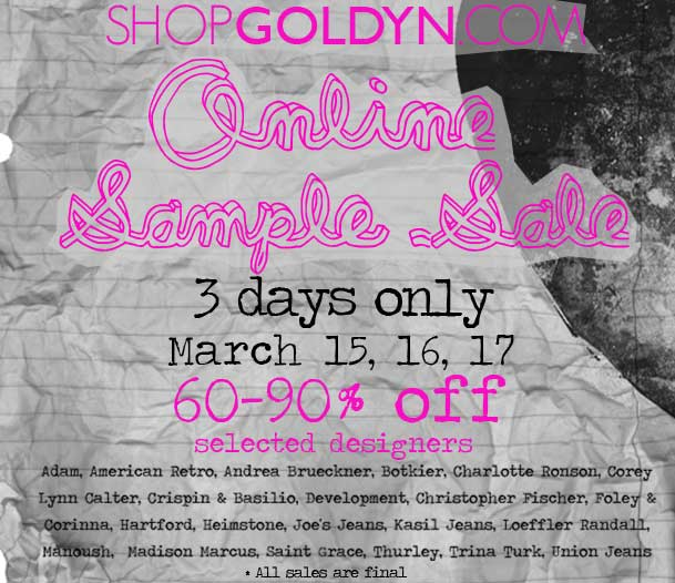 Goldyn's Online Sample Sale March 15-17
