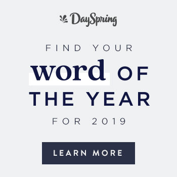 Find your word of the year_dayspring_hope_encouragement_Find God's word for your life this year_happy new year 2019
