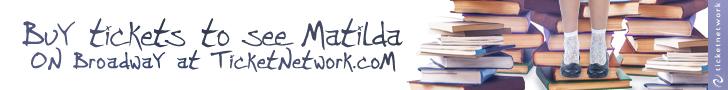 Buy Matilda Tickets