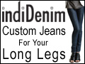 Custom Jeans for your long legs custom made tall jeans