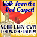 Walk down the Red Carpet! Your own Awards Party