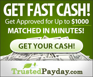 TrustedPayday.com: Get Fast Cash - Get approved for Up to $1000!