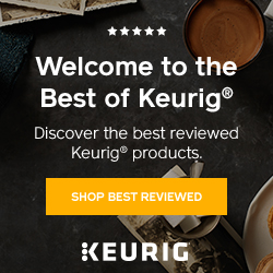 Shop Best Reviewed - Discover the best reviewed Keurig products at Keurig